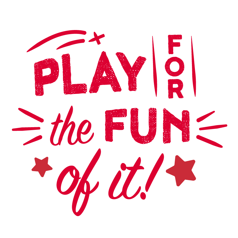 Play for the Fun of It!